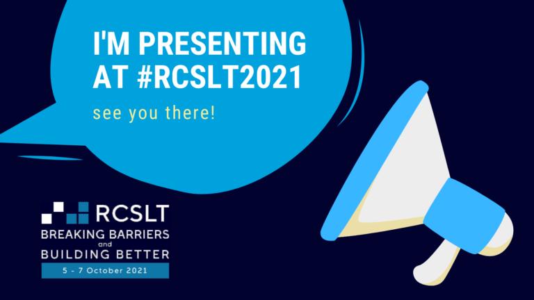 RCSLT Conference 2021